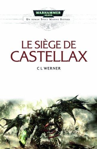 Space Marine Battles : Le siège de Castellax