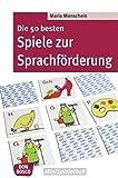 Die 50 besten Spiele zur Sprachförderung (Don Bosco MiniSpielothek)