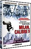 Milán, Calibre 9 (Milano calibro 9 )