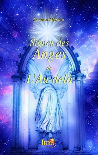 Signes des Anges de l'Au-delà par Sandrah Médium