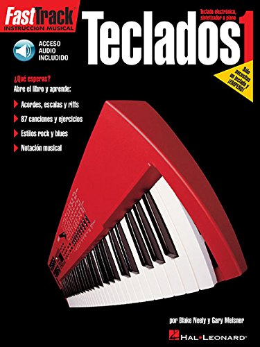 Fasttrack Keyboard Method - Spanish Edition - Book 1: Fasttrack Teclado 1