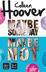 Maybe Someday / Maybe Not: Roman (Maybe-Reihe 1)