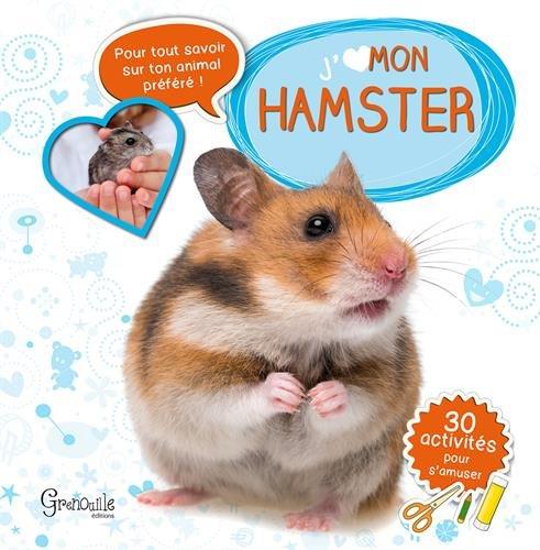 J'aime mon hamster