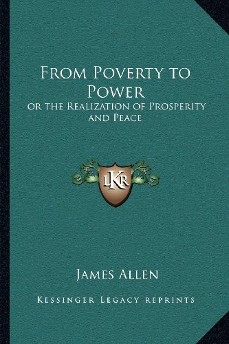 From Poverty to Power: Or the Realization of Prosperity and Peace