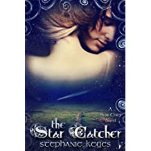 The Star Catcher (A Star Child Novel Book 3)