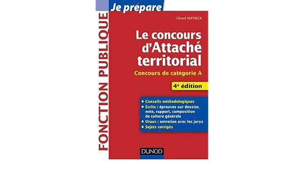 3a52ef9185a Amazon.fr - Le concours d attaché territorial - 4e éd. - Gérard Hoffbeck -  Livres