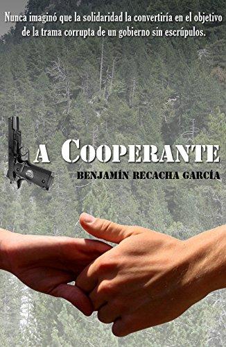 La cooperante por Benjamín Recacha García