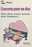 Concerto pour un duo : pour faire rimer amour avec toujours... (Psycho-soma)