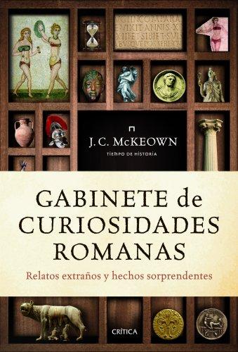 gabinete-de-curiosidades-romanas-relatos-extranos-y-hechos-sorprendentes-tiempo-de-historia