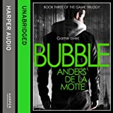 Bubble: The Game Trilogy, Book 3