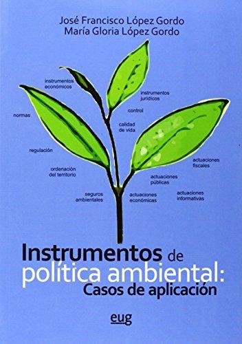 Instrumentos de Política ambiental: Casos de aplicación (Fuera de Colección)