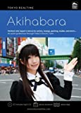 Tokyo Realtime Akihabara: An Audio Guided Tour Through Tokyo's Electric Town