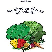 Mi primer libro: Muchas verduras de colores: (Un libro electrónico ilustrado de aprendizaje temprano para bebés y niños pequeños, Mis primeros ebooks) (Spanish Edition)