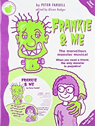 Peter Fardell: Teachers Book: Frankie and Me (teacher's Book/cd): The Marvellous Monster Musical