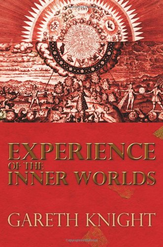 Experience of the Inner Worlds por Gareth Knight
