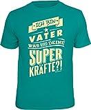 Das T-Shirt für den Papa: ich Bin Vater, was sind Deine Superkräfte? In Größe L