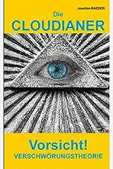 Die CLOUDIANER: Vorsicht! Verschwörungstheorie Taschenbuch