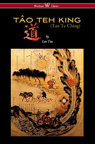 THE TÂO TEH KING (TAO TE CHING - Wisehouse Classics Edition) (English Edition) por Lao Tzu