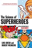 The Science of Superheroes (Life Sciences)
