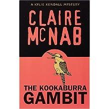 Kookaburra Gambit: A Kylie Kendall Mystery