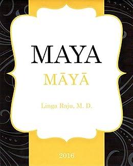 Maya by [Raju, Linga]