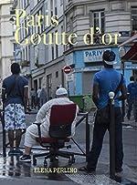 Paris Goutte d'Or de Elena Perlino