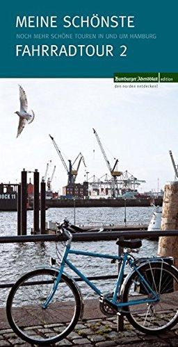 Meine schönste Fahrradtour II: Noch mehr schöne Touren in und um Hamburg
