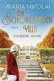 Die Schokoladenvilla - Goldene Jahre: Roman (Die Schokoladen-Saga 2) (German Edition)