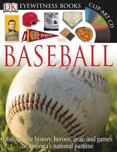 Baseball (DK Eyewitness Books) by Kelley, James E. (2010) Hardcover