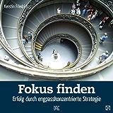 Fokus finden: Erfolg durch engpasskonzentrierte Strategie (Quadro 26)