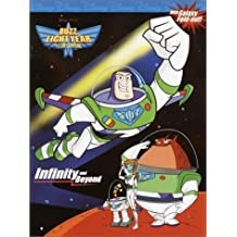 Infinity and Beyond (Buzz Lightyear of Star Command) by Rh Disney (2002-01-06)
