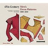 17th-Century Men's Dress Patterns 1600 - 1630
