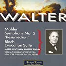 Mahler : Symphony No.2 Resurrection - Bloch : Evocation Suite