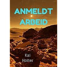 Anmeldt arbeid (Norwegian Edition)