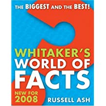 Whitaker's World of Facts by Russell Ash (2007-09-28)
