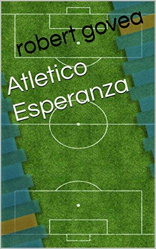 Atletico Esperanza por robert govea