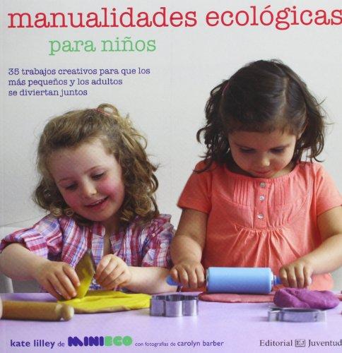 Manualidades ecológicas para niños (MANOS CREATIVAS)