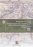 Nuestra frontera más avanzada entre el Sahara Occidental y Senegal (Monografías del CESEDEN)