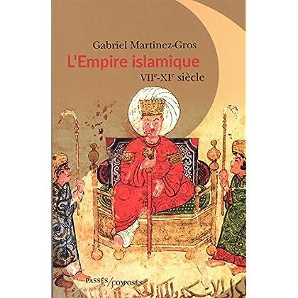 L'Empire islamique : VIIe-XIe siècles