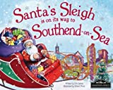 Santa's Sleigh is on its Way to Southend on Sea