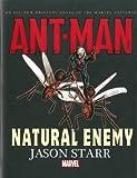 Ant-man: Natural Enemy Prose Novel: Natural Enemy Prose Novel