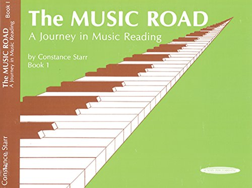 The Music Road, Bk 1: A Journey in Music Reading (Music Road: A Journey in Music Reading) por Constance Starr