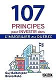 107 principes pour investir dans l'immobilier au Québec - Format Kindle - 9782818807804 - 10,99 €