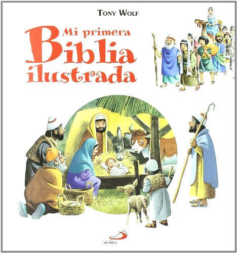 Mi primera Biblia ilustrada (Biblias infantiles) - 9788428536844