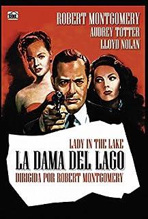 La Dama Del Lago (Lady In The Lake) (1947)
