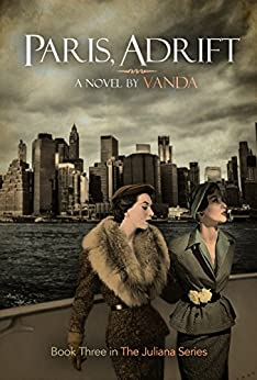 Paris, Adrift: Book 3 (The Juliana series) by [Writer, Vanda]