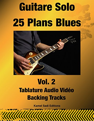 Guitare Solo 25 Plans Blues Vol. 2
