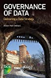 Governance of Data: Delivering a data strategy
