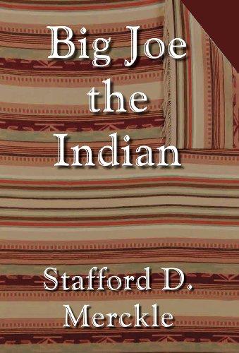 Big Joe the Indian