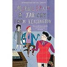 A Far Cry From Kensington (Virago Modern Classics)